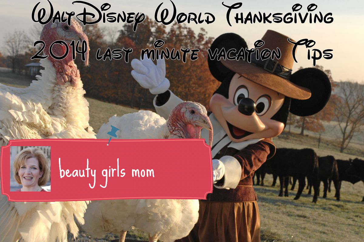 Walt Disney World Thanksgiving at the Last Minute